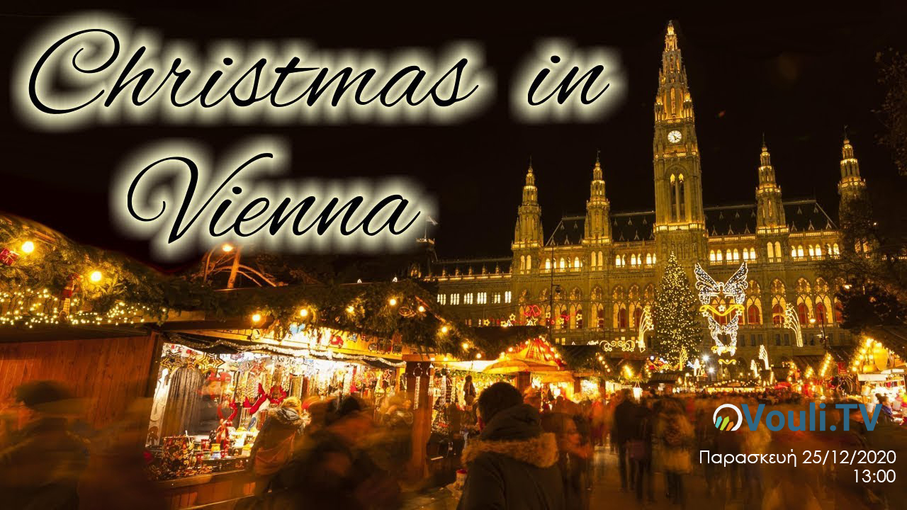 LIVE | Christmas in Vienna - 25/12/2020